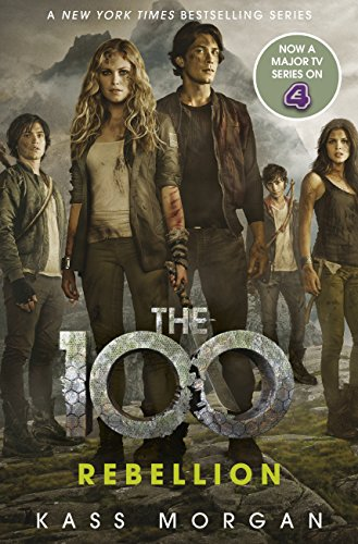 Rebellion: The 100 Book Four (English Edition)