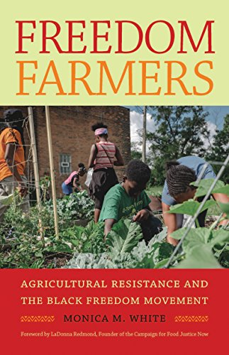 Compare Textbook Prices for Freedom Farmers: Agricultural Resistance and the Black Freedom Movement Justice, Power, and Politics Reprint Edition ISBN 9781469663890 by White, Monica M.,Redmond, LaDonna