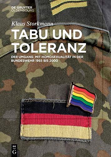 Tabu und Toleranz: Der Umgang mit Homosexualität in der Bundeswehr (German Edition)