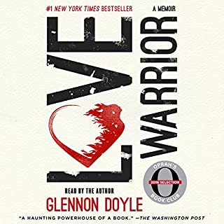 Love Warrior (Oprah's Book Club: A Memoir) audiobook cover art