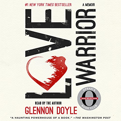 Page de couverture de Love Warrior (Oprah's Book Club: A Memoir)