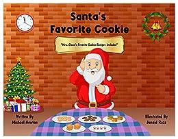 Santa's Favorite Cookie by [Michael Newton]