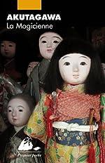 La Magicienne de Ryûnosuke Akutagawa