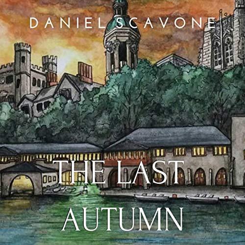 The Last Autumn Audiobook By Daniel Scavone cover art