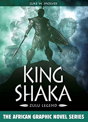 Image of King Shaka: Zulu Legend (African Graphic Novel Series)