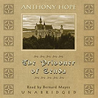 The Prisoner of Zenda                   By:                                                                                                                                 Anthony Hope                               Narrated by:                                                                                                                                 Bernard Mayes                      Length: 6 hrs     3 ratings     Overall 4.7
