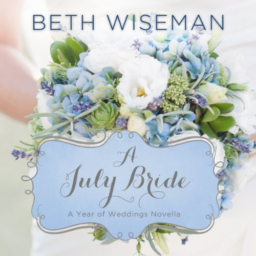 A July Bride audiobook cover art
