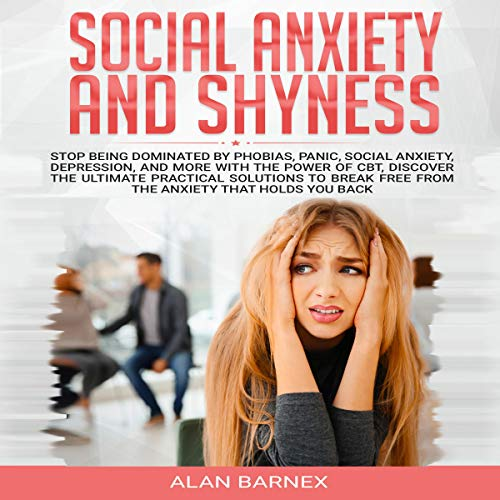 Social Anxiety and Shyness audiobook cover art
