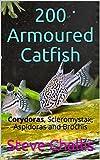 200 Armoured Catfish: Corydoras, Scleromystax, Aspidoras and Brochis