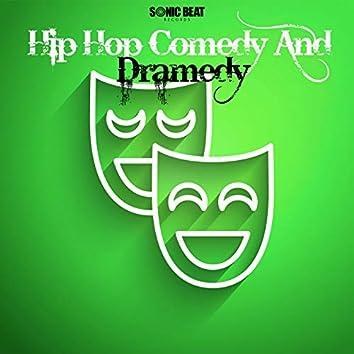 Hip Hop Comedy and Dramedy