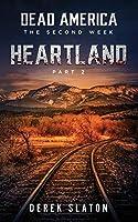 Dead America: Heartland - Pt. 2 (The Second Week)