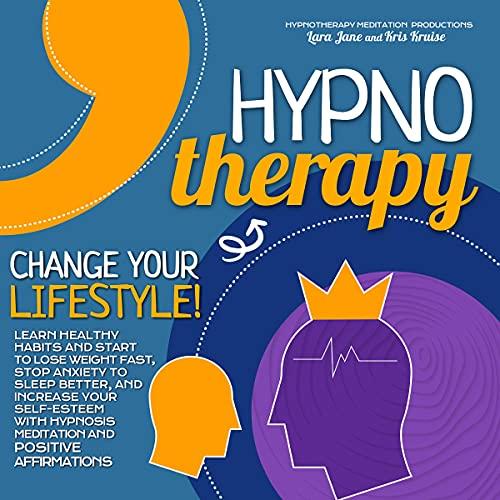 Hypnotherapy: Change Your Lifestyle! Titelbild