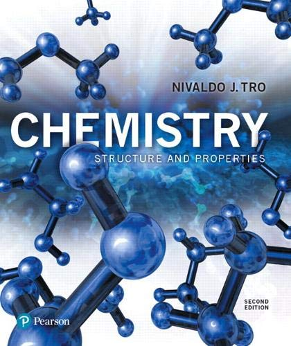 Compare Textbook Prices for Chemistry: Structure and Properties 2 Edition ISBN 9780134293936 by Tro, Nivaldo