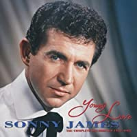 Young Love: The Complete Recordings 1952-1962 by Sonny James (2006-01-01)
