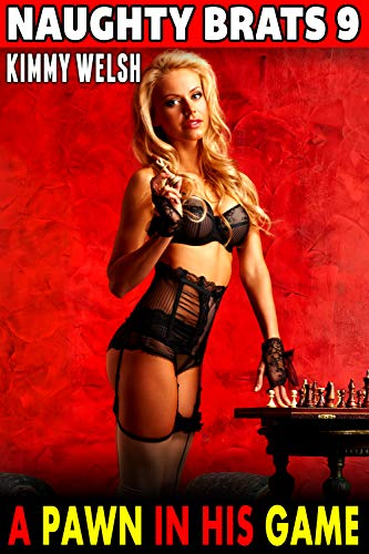A Pawn In His Game : Naughty Brats 9 (English Edition)