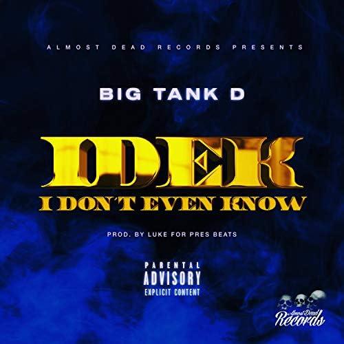 Big Tank D