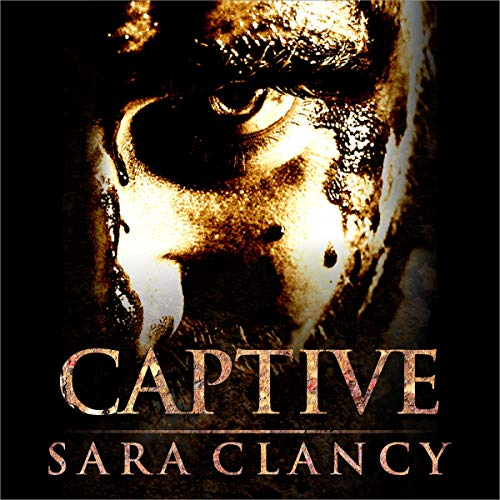 Captive Audiobook By Sara Clancy, Scare Street cover art