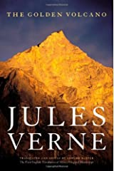 The Golden Volcano: The First English Translation of Verne's Original Manuscript (Bison Frontiers of Imagination) Kindle Edition