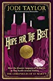 Hope for the Best: Chronicles of St. Mary's 10 (English Edition)