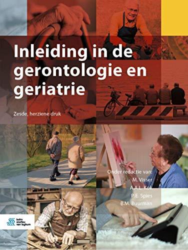 Inleiding in de gerontologie en geriatrie (Dutch Edition)