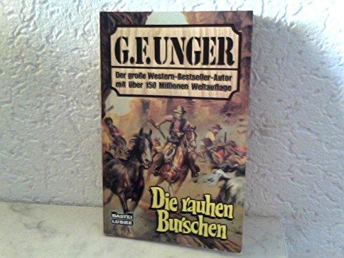Die rauhen Burschen. ( Western).