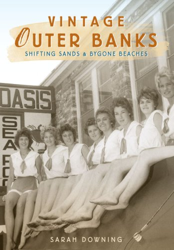 Download Vintage Outer Banks: Shifting Sands & Bygone Beaches 1596295082