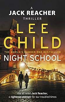 Night School: (Jack Reacher 21) by [Lee Child]