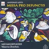 Missa Pro Defunctis by Lotti (2010-01-01)