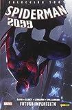 Spiderman 2099 2. Futuro Imperfecto