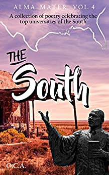 Alma Mater Vol. 4: The South by [Original Clyde Aidoo]
