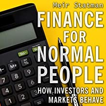 Finance for Normal People Lib/E: How Investors and Markets Behave, Reprint Edition
