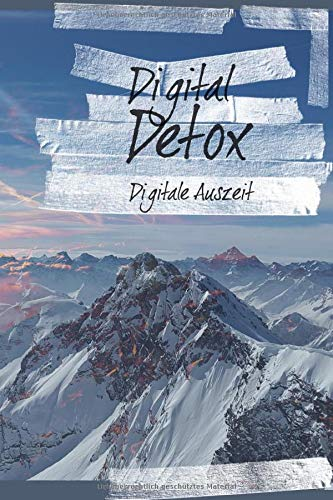 Digital Detox - Digitale Auszeit: Notizbuch | Skizzenbuch | Tagebuch | Logbuch | Reisetagebuch | Auszeit | Aussteiger | A5+ | 100 Seiten | Datum, Ort Feld