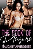The Book Of Pleasure: Bisexual Menage Collection