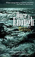 Once Is Enough (The Sailor's Classics)
