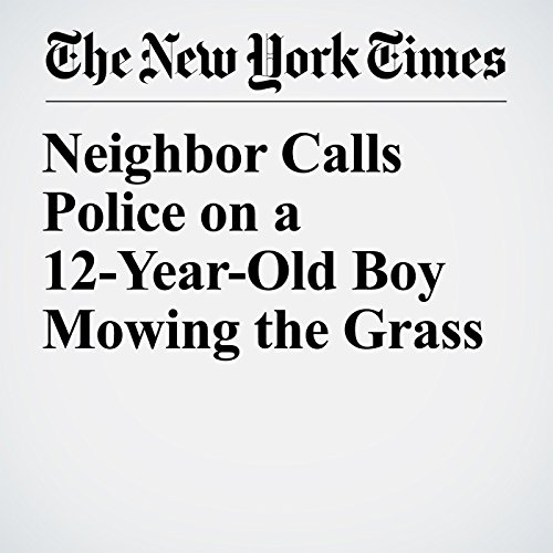 Neighbor Calls Police on a 12-Year-Old Boy Mowing the Grass copertina