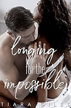 Longing for the Impossible by [Tiara L Giles, Jenny Dillion]