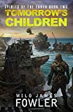 Tomorrow's Children: (Spirits of the Earth Book 2)