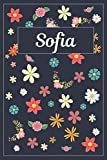 Sofia: Lined Writing Notebook with Personalized Name | 120 Pages | 6x9 | Flowers