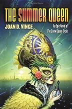 The Summer Queen: An Epic Novel of the Snow Queen Cycle (Snow Queen, 3)