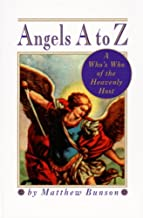 Angels A to Z: A Who's Who of the Heavenly Host (English Edition)