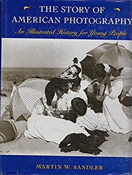 Hardcover The Story of American Photography: An Illustrated History for Young People Book