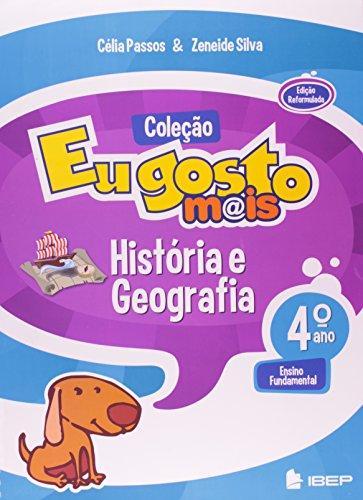 IBEP Didático Eu Gosto Mais. História E Geografia. Ensino Fundamental. 4º Ano (Em Portuguese do Brasil)