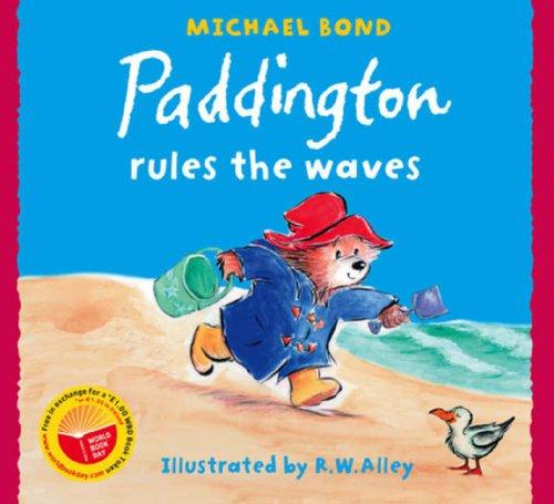 Paddington Rules the Waves