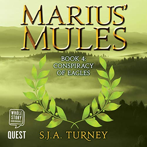 Marius' Mules IV: Conspiracy of Eagles audiobook cover art