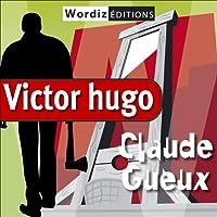 Claude Gueux livre audio