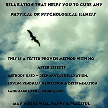 Relaxation That Helps You To Cure Any Physical Or Psychological Illness