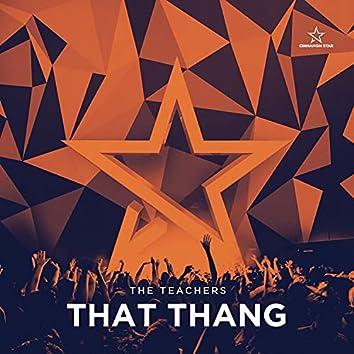 That Thang (Edit)
