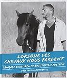 Lorsque les chevaux nous parlent - Langage corporel et équitation positive de Klaus-Ferdinand Hempfling (8 novembre 2013) Broché