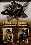 Prises de guerre - Insignes et photos de la Waffen-SS