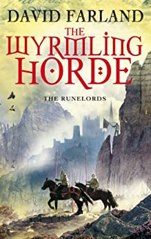 The Wyrmling Horde: Book 7 of the Runelords by [David Farland]